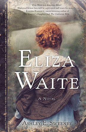 Eliza Waite by Ashley E. Sweeney