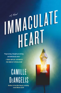 Immaculate Heart by Camille DeAngelis