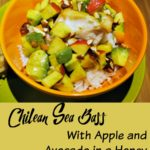 chilean sea bass with apples and avocado