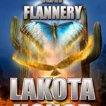 Lakota Honor by Kat Flannery – Book Blast and Giveaway