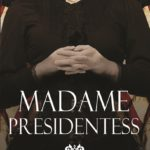 Madame Presidentess by Nicole Evelina – Blog Tour, Spotlight and Giveaway