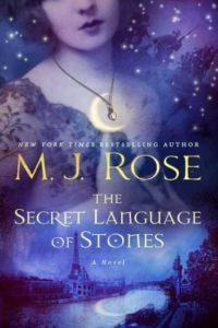 The Secret Language of Stones by M.J. Rose