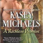 A Reckless Promise by Kasey Michaels – Blog Tour and Excerpt with a $25 Amazon GC Giveaway