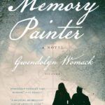The Memory Painter by Gwendolyn Womack – Blog Tour and Book Review