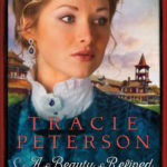 A Beauty Refined by Tracie Peterson – Blog Tour and Book Review