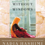 A House Without Windows by Nadia Hashimi – Book Giveaway