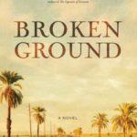 Broken Ground by Karen Halvorsen Schreck – Book Review