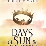 Days of Sun and Glory by Anna Belfrage – Blog Tour and Book Review