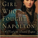 The Girl Who Fought Napoleon by Linda Lafferty – Blog Tour, Book Review and Giveaway