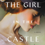 The Girl in the Castle by Santa Montefiore – Blog Tour and Book Review