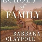 Echoes of Family by Barbara Claypole White – Blog Tour, Book Review and Giveaway