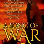 A Song of War: A Novel of Troy Blog Tour and Book Review