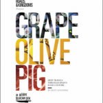 Grape, Olive, Pig by Matt Goulding – Blog Tour and Book Review