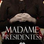 Madame Presidentess by Nicole Evelina – Blog Tour, Book Review and Giveaway