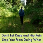 Knee and Hip Pain Help from Time to Hit Play