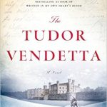 The Tudor Vendetta by C.W. Gortner – Book Review