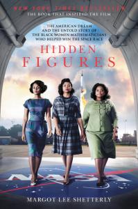 Hidden Figures by Margot Lee Shetterley