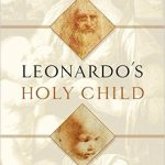 Leonardo's Holy Child by Fred R. Kline – Book Review