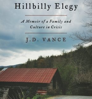 Hillbilly Elegy by J.D. Vance – Book Review