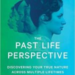 The Past Life Perspective by Ann C. Barham – Book Review