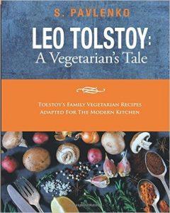 Leo Tolstoy: A Vegetarian's Tale by S. Pavlenko