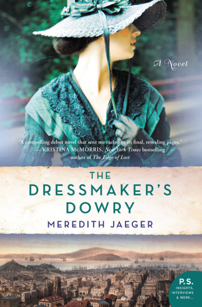 The Dressmaker's Dowry by Meredith Jaeger – Blog Tour and Book Review