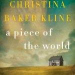 A Piece of the World by Christina Baker Kline – Blog Tour and Book Review
