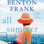 All Summer Long by Dorothea Benton Frank – Blog Tour and Book Spotlight