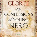 The Confessions of Young Nero by Margaret George – Book Review