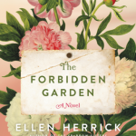 The Forbidden Garden by Ellen Herrick – Blog Tour and Book Review