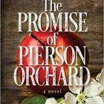 The Promise of Pierson Orchard by Kate Brandes – Book Review/Blog Tour/Giveaway