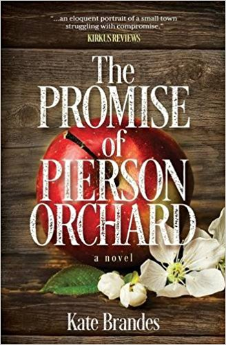 The Promise of Pierson Orchard by Kate Brandes