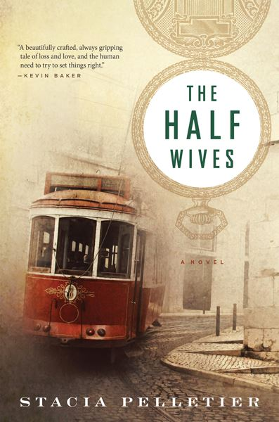 The Half Wives by Stacia Pelletier – Blog Tour and Spotlight with a Giveaway