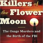 Killers of the Flower Moon by David Grann – Book Review
