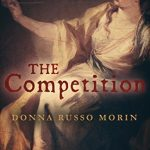 The Competition by Donna Russo Morin – Book Review