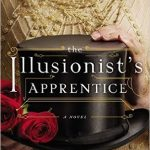 The Illusionist's Apprentice by Kristy Cambron – Blog Tour and Book Review with a Giveaway