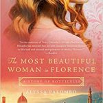 The Most Beautiful Woman in Florence by Alyssa Palombo – Book Review with a Giveaway