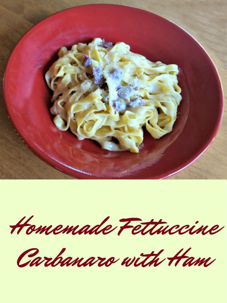 Homemade Fettuccine Carbonaro with Ham