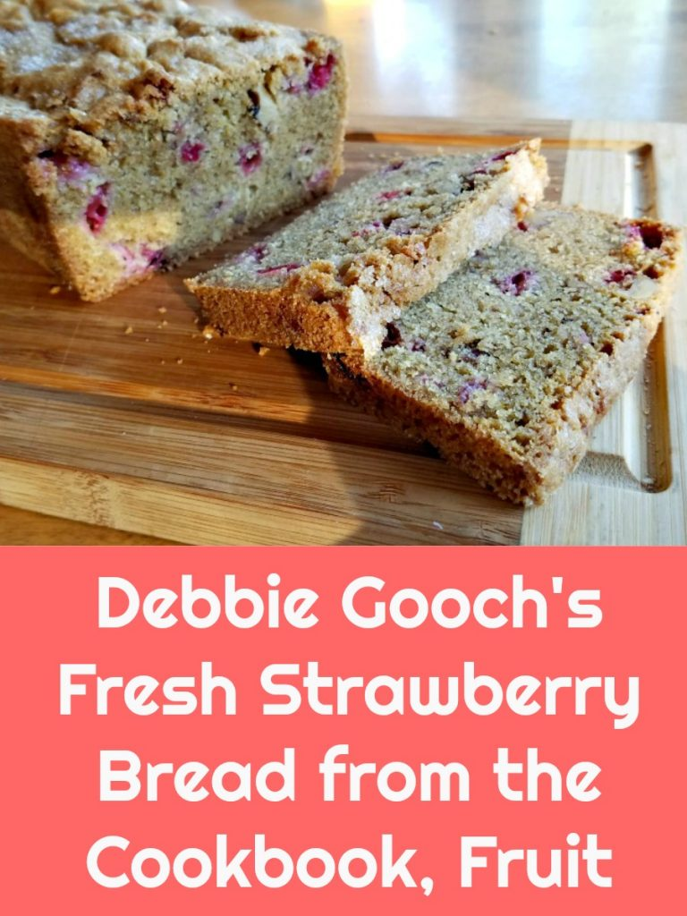 Fruit, Nancie McDermott, cookbook review, strawberry bread, AD