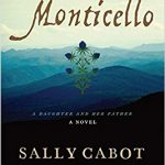 Monticello by Sally Cabot Gunning – Blog Tour and Book Review with Giveaway