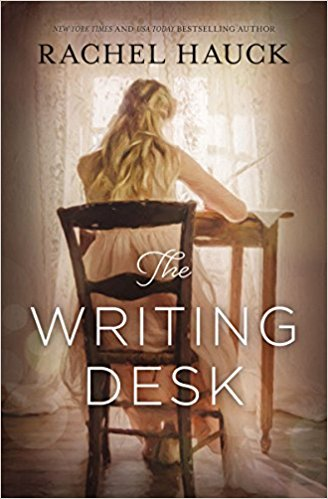 The Writing Desk by Rachel Hauck – Book Review
