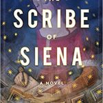 The Scribe of Siena by Melodie Winawer – Book Review