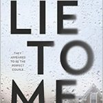 Lie to Me by J.T. Ellison – Blog Tour and Excerpt with Giveaway