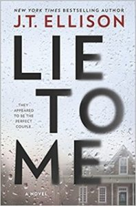 Lie to Me by J.T. Ellison