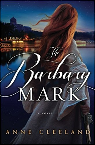 The Barbary Mark by Anne Cleeland – Book Review