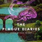 The Plague Diaries by Ronlyn Domingue – Book Review with Giveaway