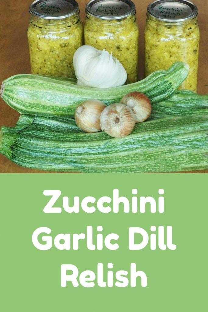 zucchini garlic dill relish