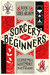 Sorcery for Beginners by Matt Harry