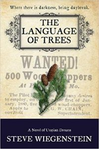 The Language of Trees by Steve Wiegenstein