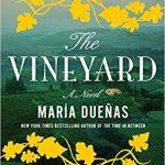 The Vineyard by Maria Duenas